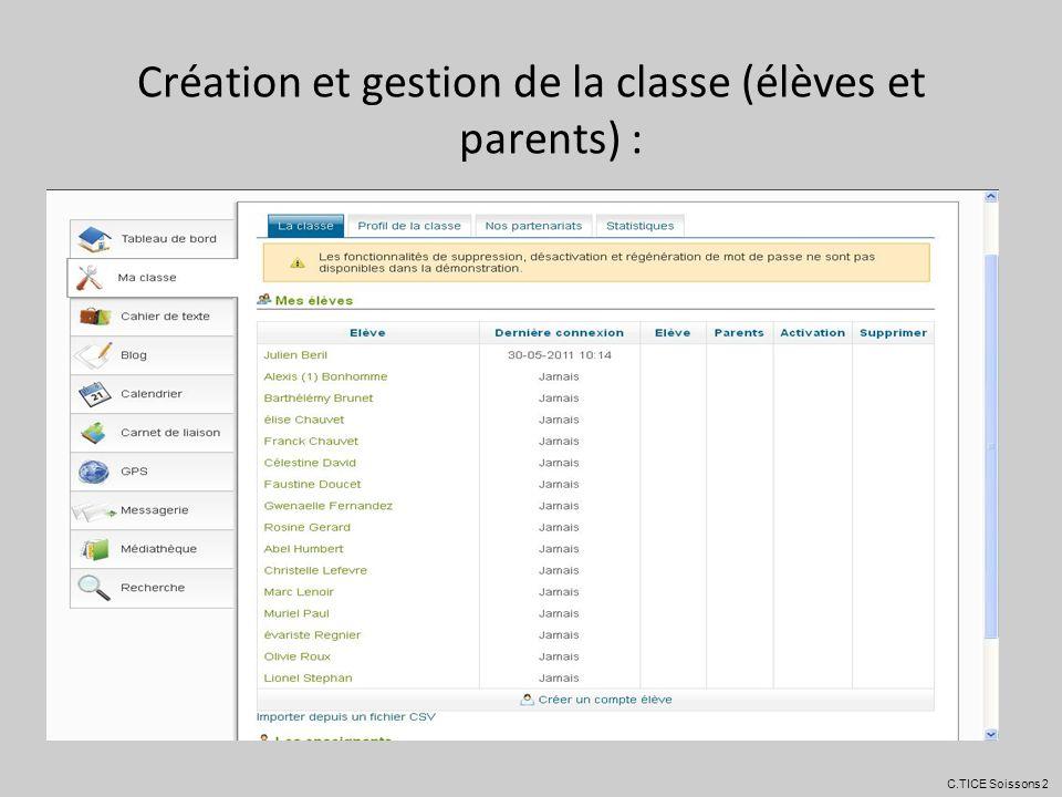 Création et gestion de la classe (élèves et parents) :