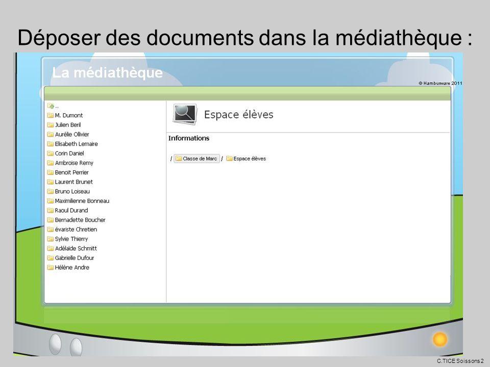 Déposer des documents dans la médiathèque :