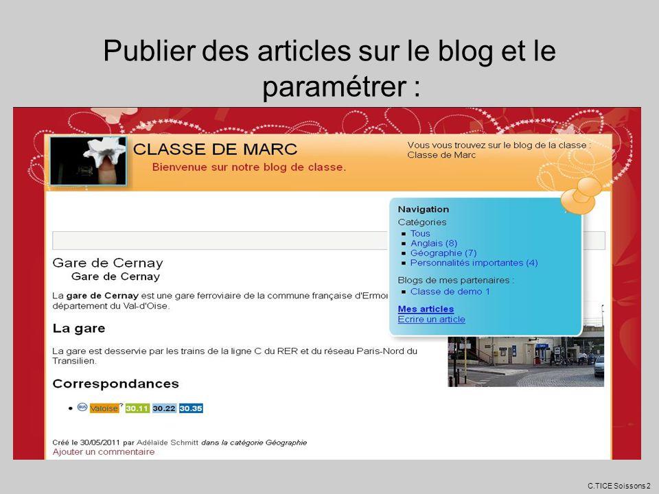 Publier des articles sur le blog et le paramétrer :