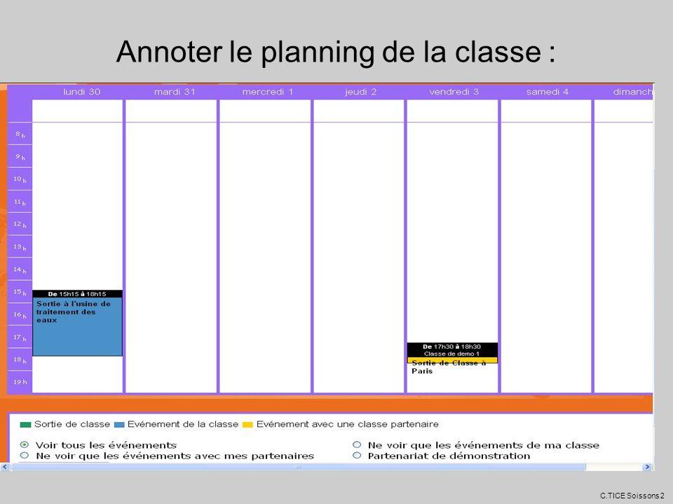 Annoter le planning de la classe :