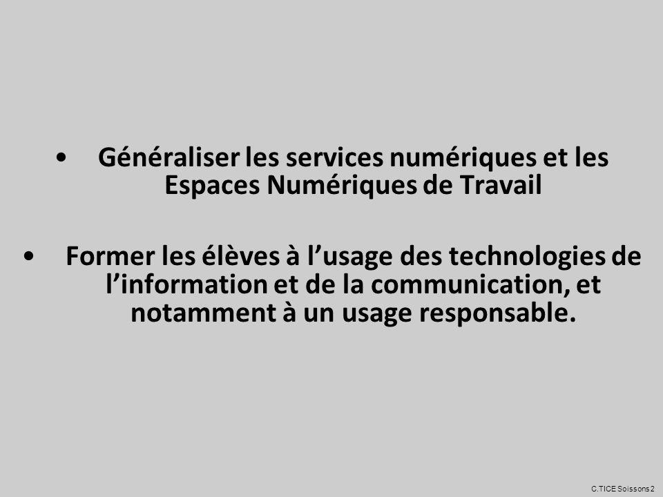 Généraliser les services numériques et les Espaces Numériques de Travail