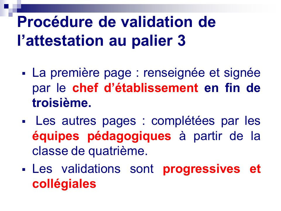 Procédure de validation de l'attestation au palier 3