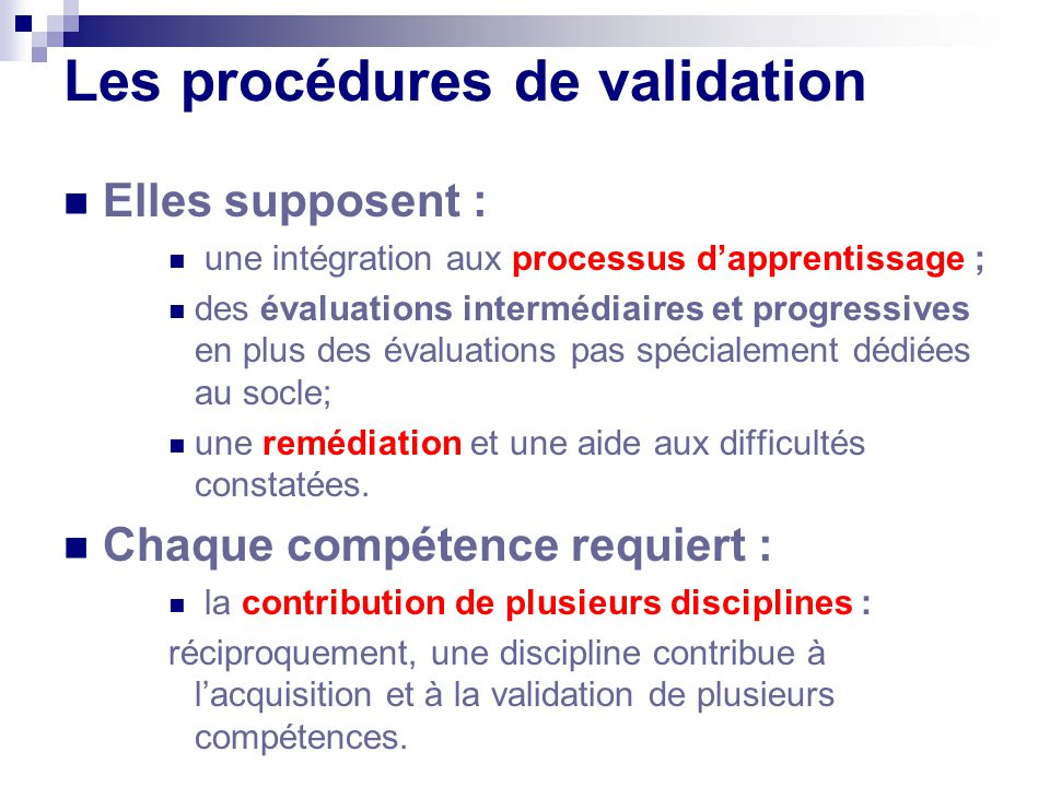 Les procédures de validation