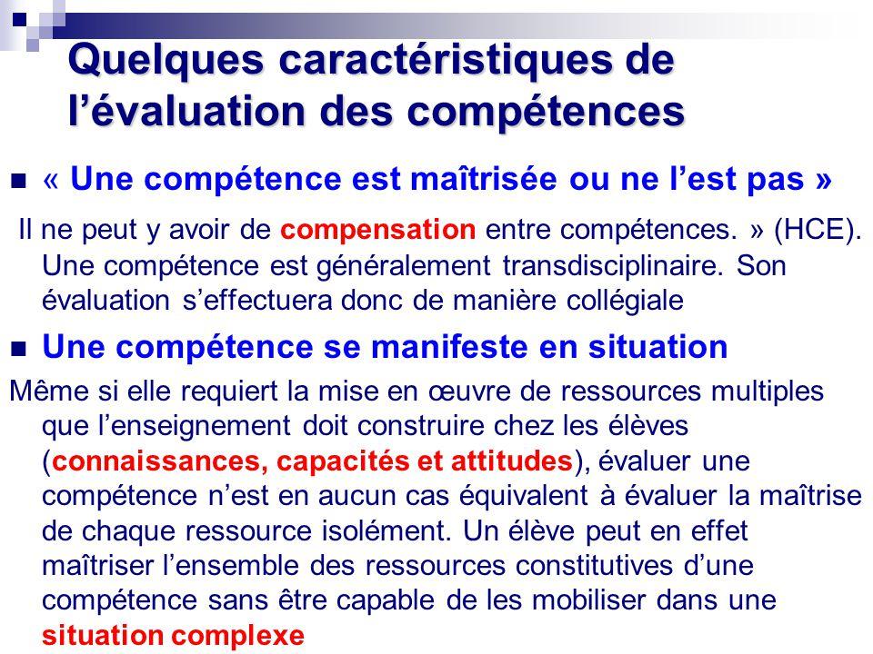 Quelques caractéristiques de l'évaluation des compétences