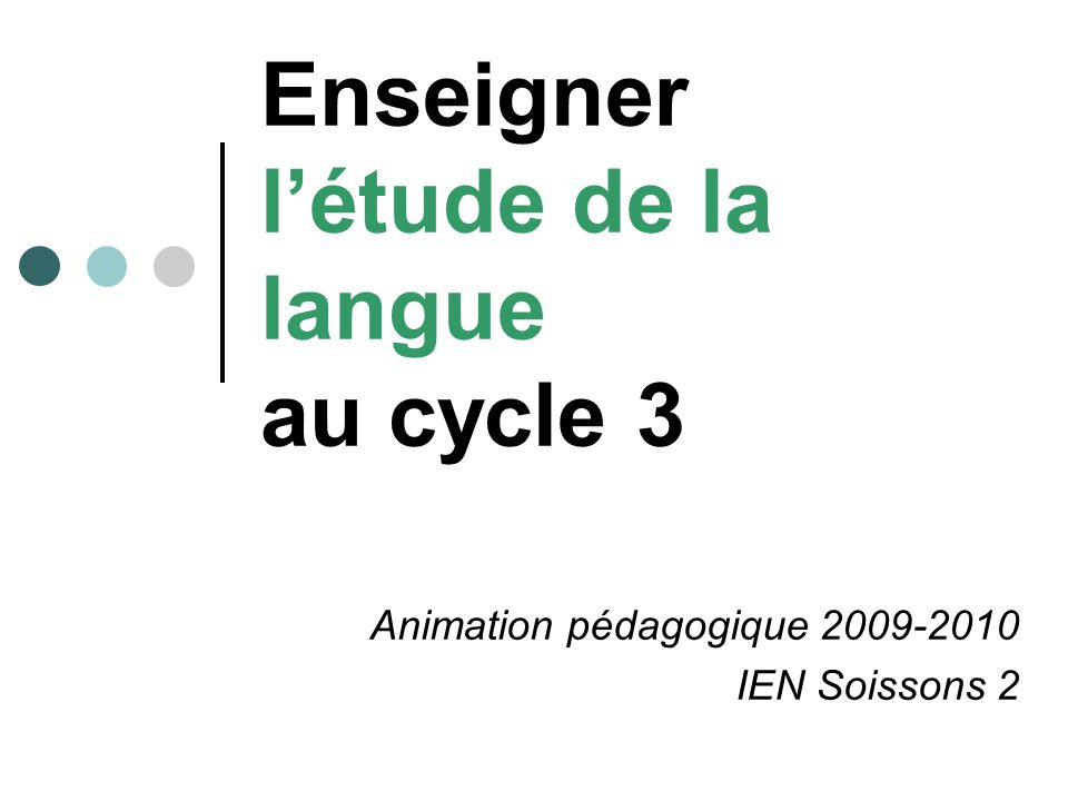 Enseigner l'étude de la langue au cycle 3
