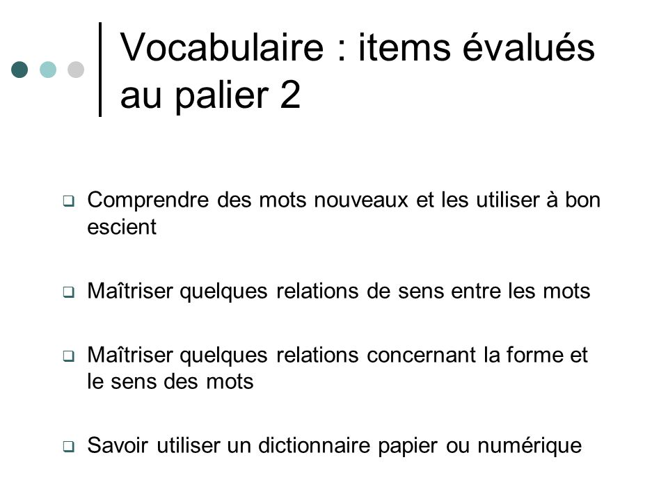 Vocabulaire : items évalués au palier 2