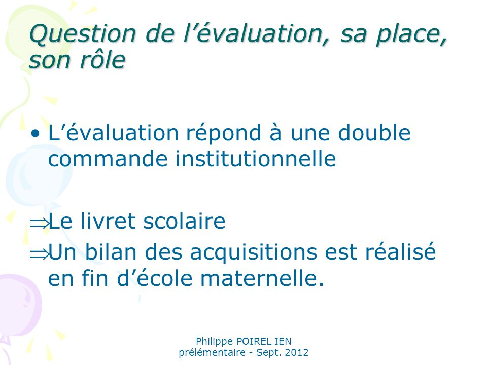 Question de l'évaluation, sa place, son rôle