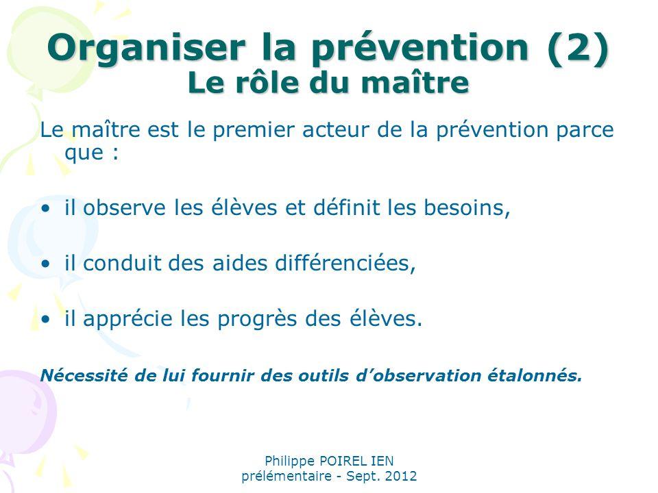 Organiser la prévention (2) Le rôle du maître