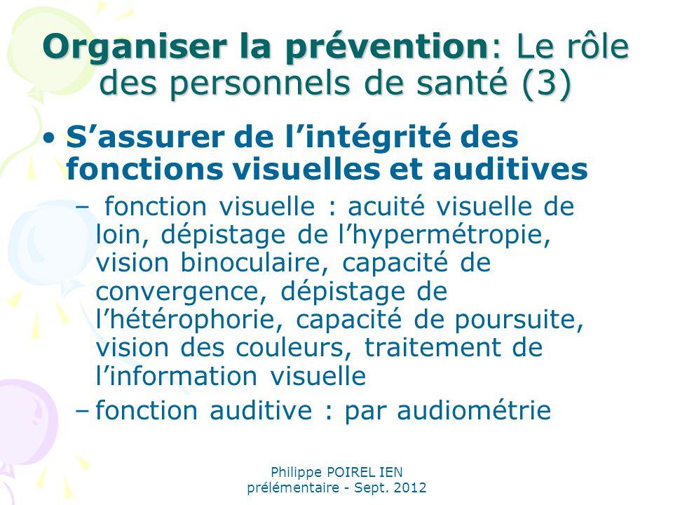 Organiser la prévention: Le rôle des personnels de santé (3)