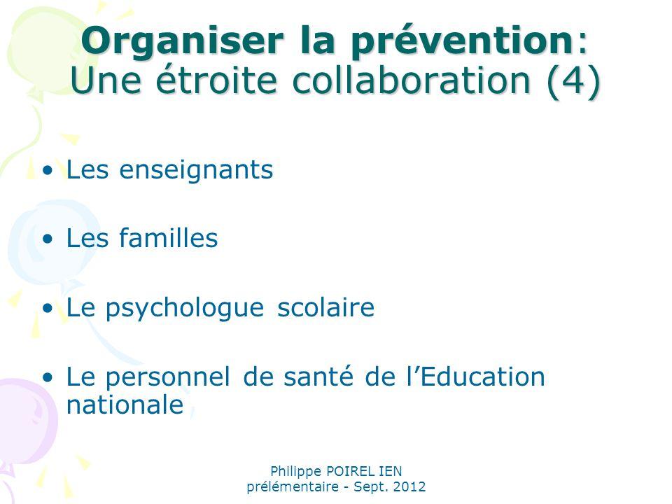 Organiser la prévention: Une étroite collaboration (4)