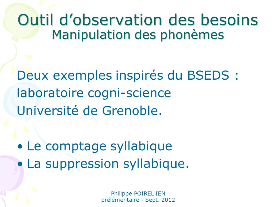 Outil d'observation des besoins Manipulation des phonèmes