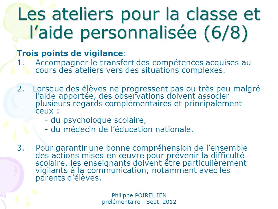 Les ateliers pour la classe et l'aide personnalisée (6/8)
