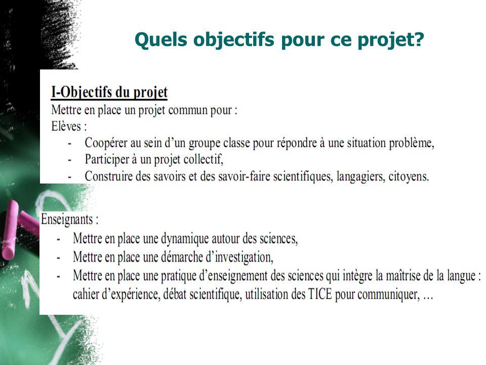 Quels objectifs pour ce projet
