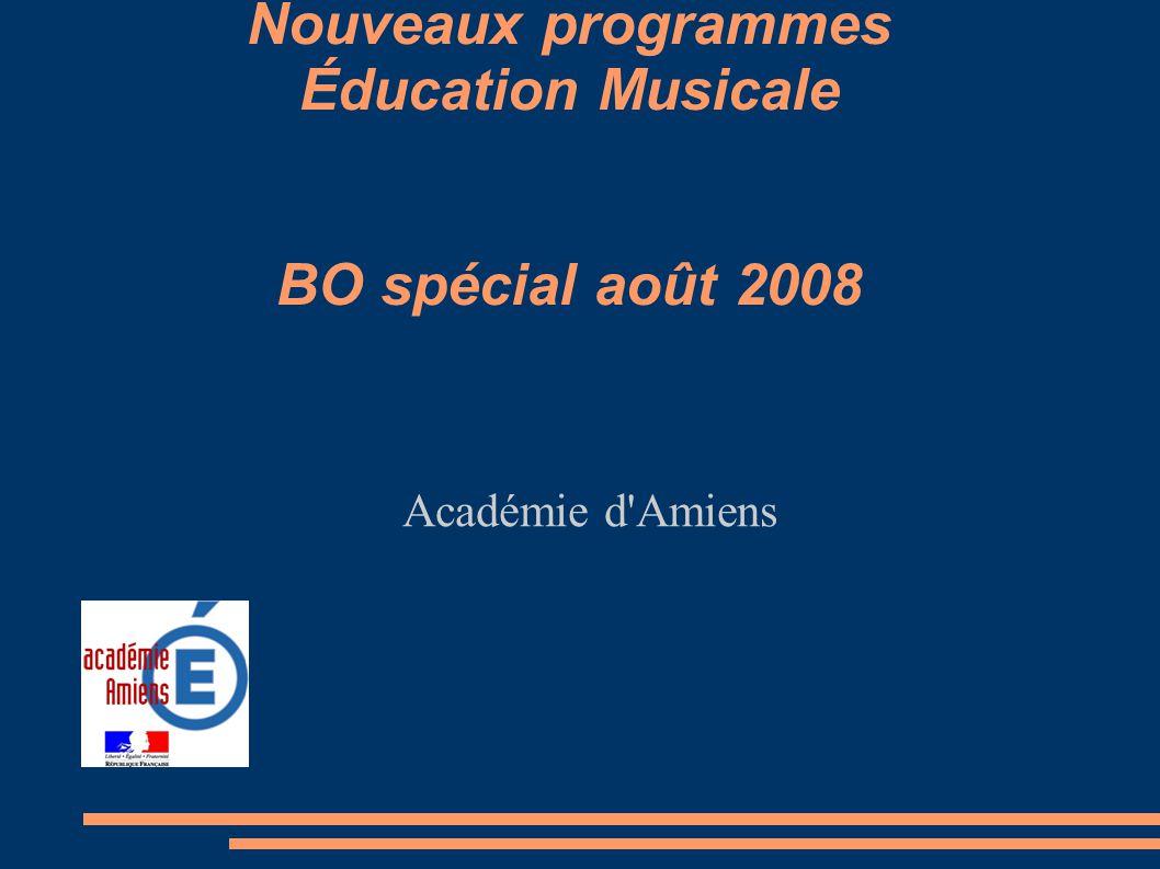 Nouveaux programmes Éducation Musicale BO spécial août 2008
