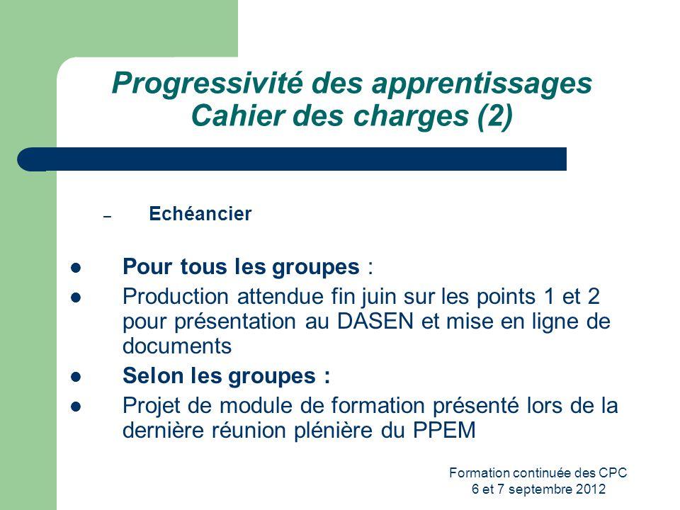 Progressivité des apprentissages Cahier des charges (2)