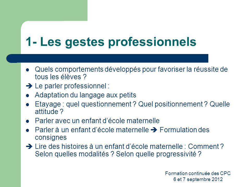 1- Les gestes professionnels