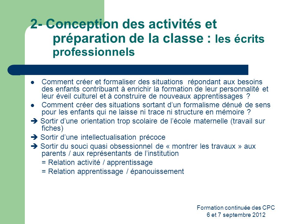 Formation continuée des CPC 6 et 7 septembre 2012