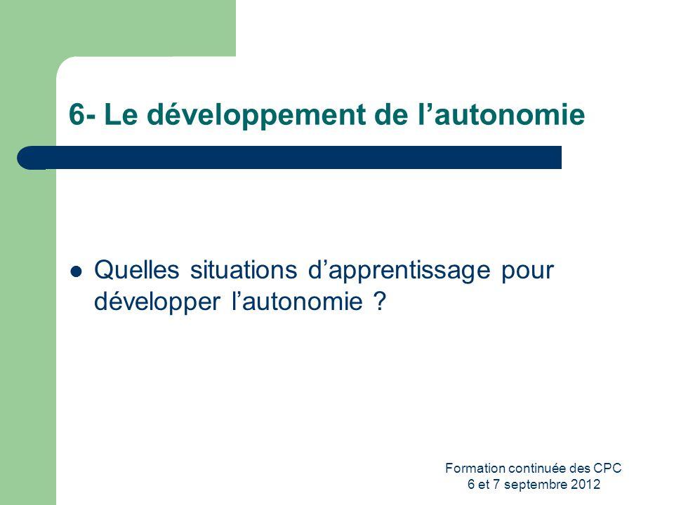 6- Le développement de l'autonomie