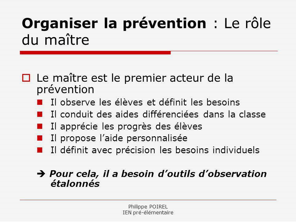 Organiser la prévention : Le rôle du maître
