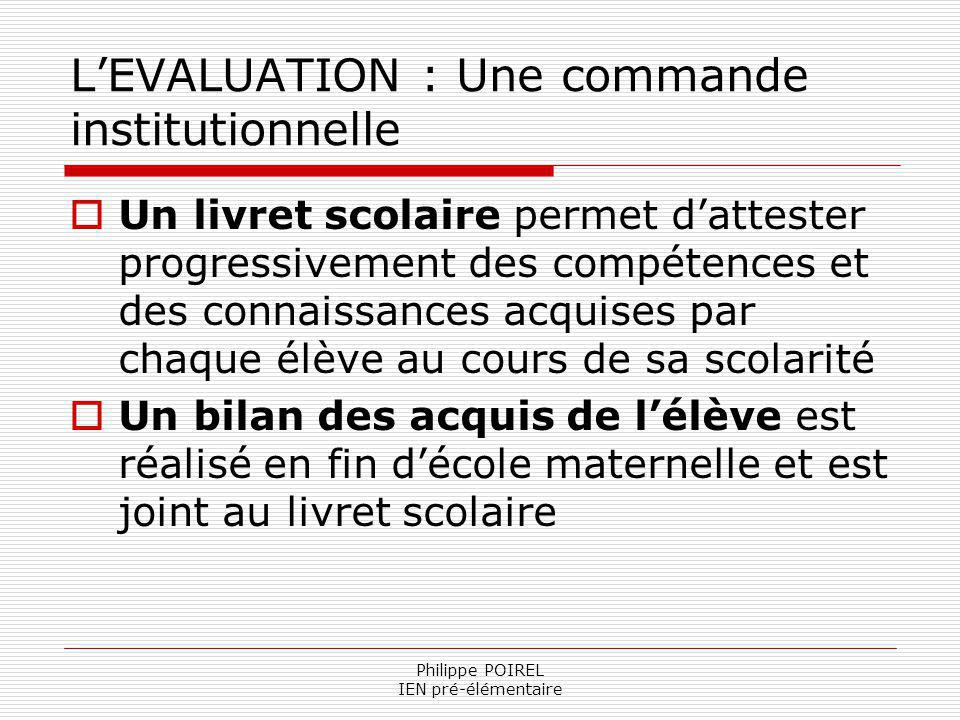 L'EVALUATION : Une commande institutionnelle