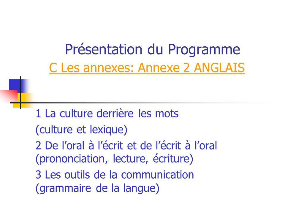 Présentation du Programme C Les annexes: Annexe 2 ANGLAIS