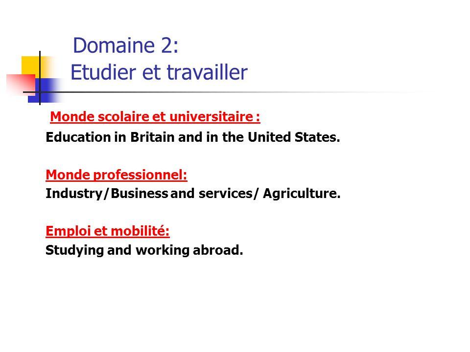 Domaine 2: Etudier et travailler