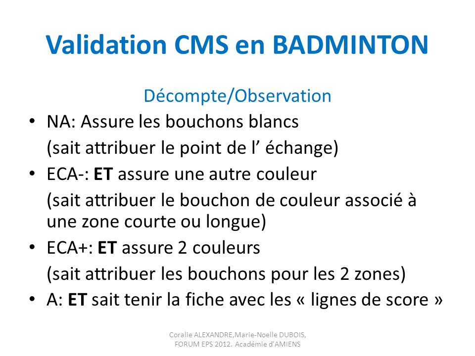 Validation CMS en BADMINTON