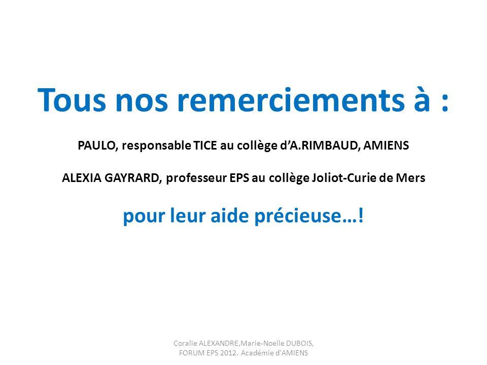 Tous nos remerciements à : PAULO, responsable TICE au collège d'A