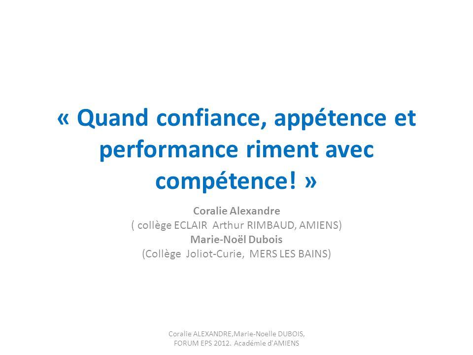 « Quand confiance, appétence et performance riment avec compétence! »