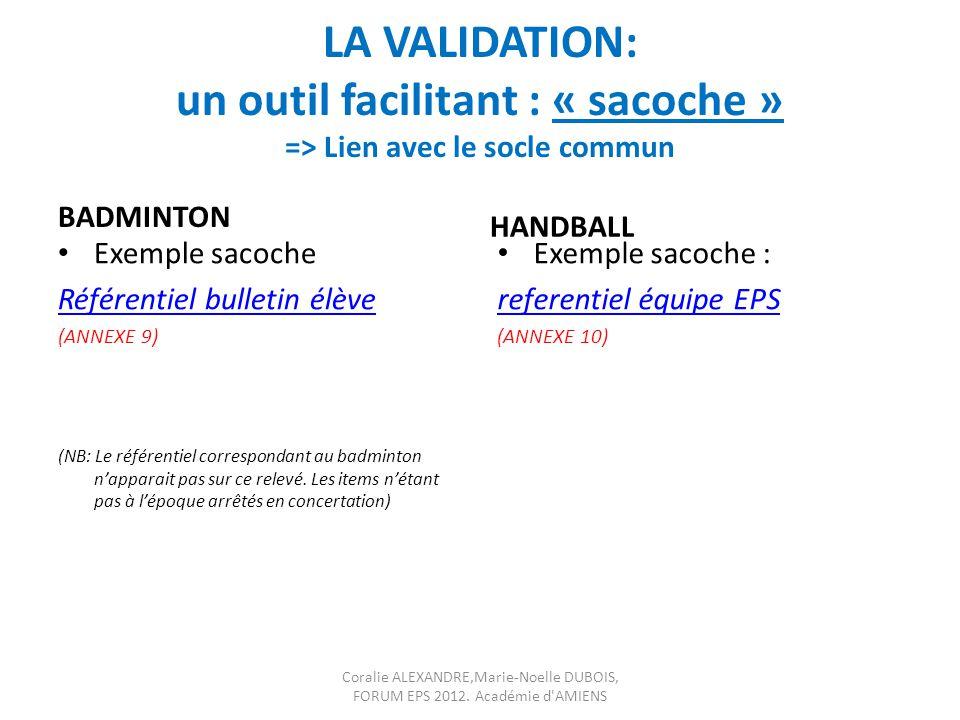 LA VALIDATION: un outil facilitant : « sacoche » => Lien avec le socle commun