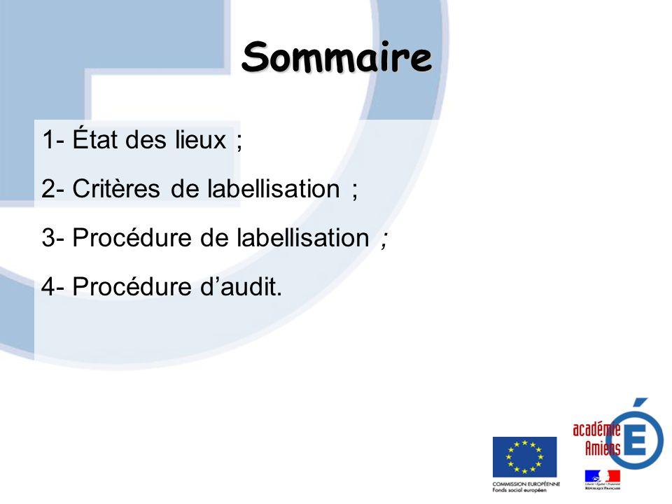 Sommaire 1- État des lieux ; 2- Critères de labellisation ;