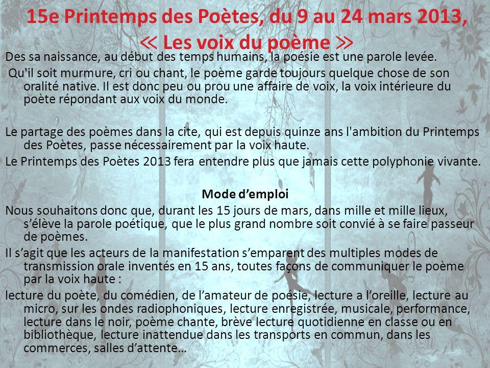 15e Printemps des Poètes, du 9 au 24 mars 2013, ≪ Les voix du poème ≫