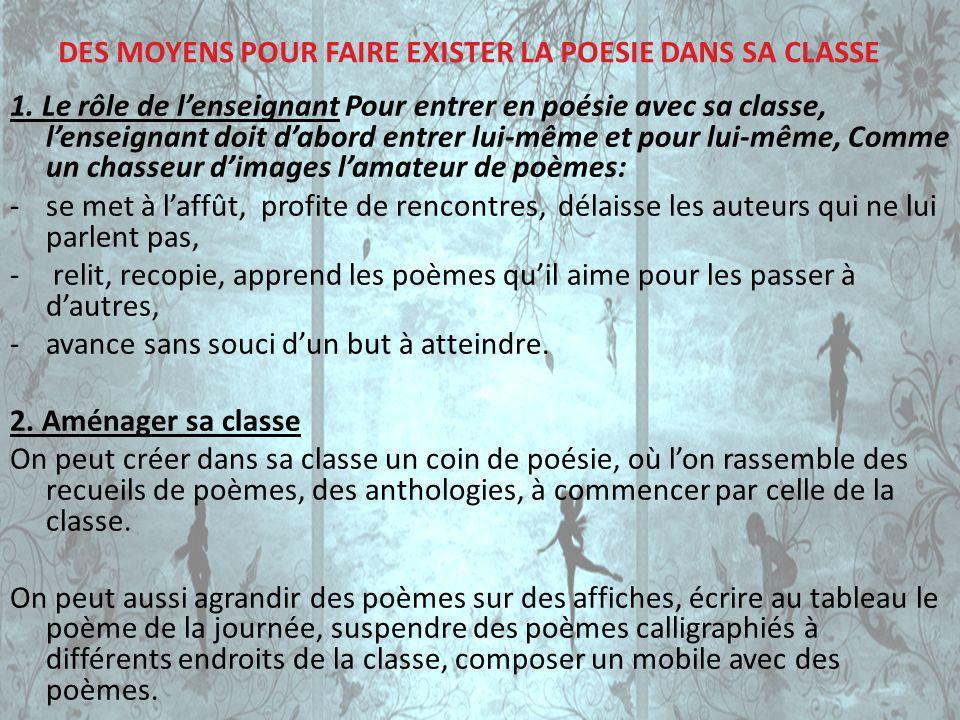 DES MOYENS POUR FAIRE EXISTER LA POESIE DANS SA CLASSE