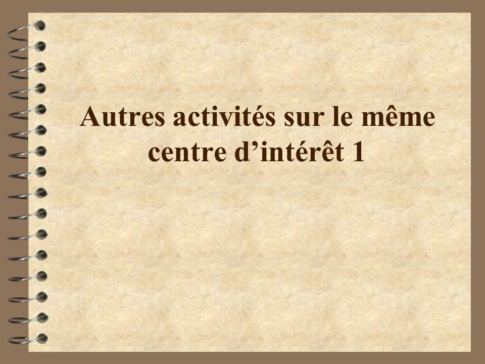 Autres activités sur le même centre d'intérêt 1