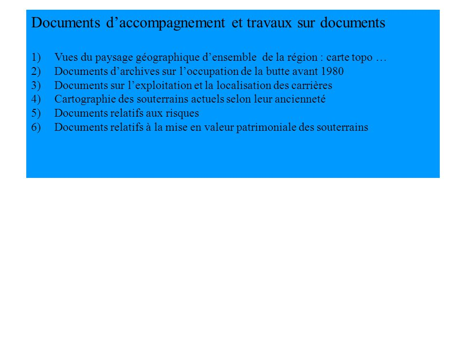 Documents d'accompagnement et travaux sur documents