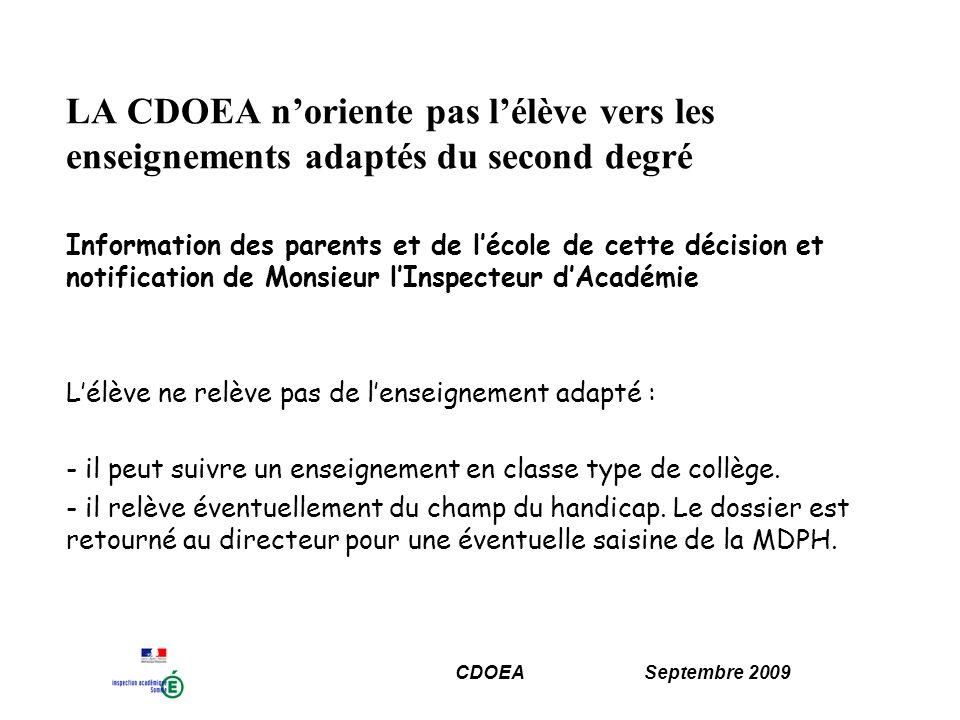 LA CDOEA n'oriente pas l'élève vers les enseignements adaptés du second degré
