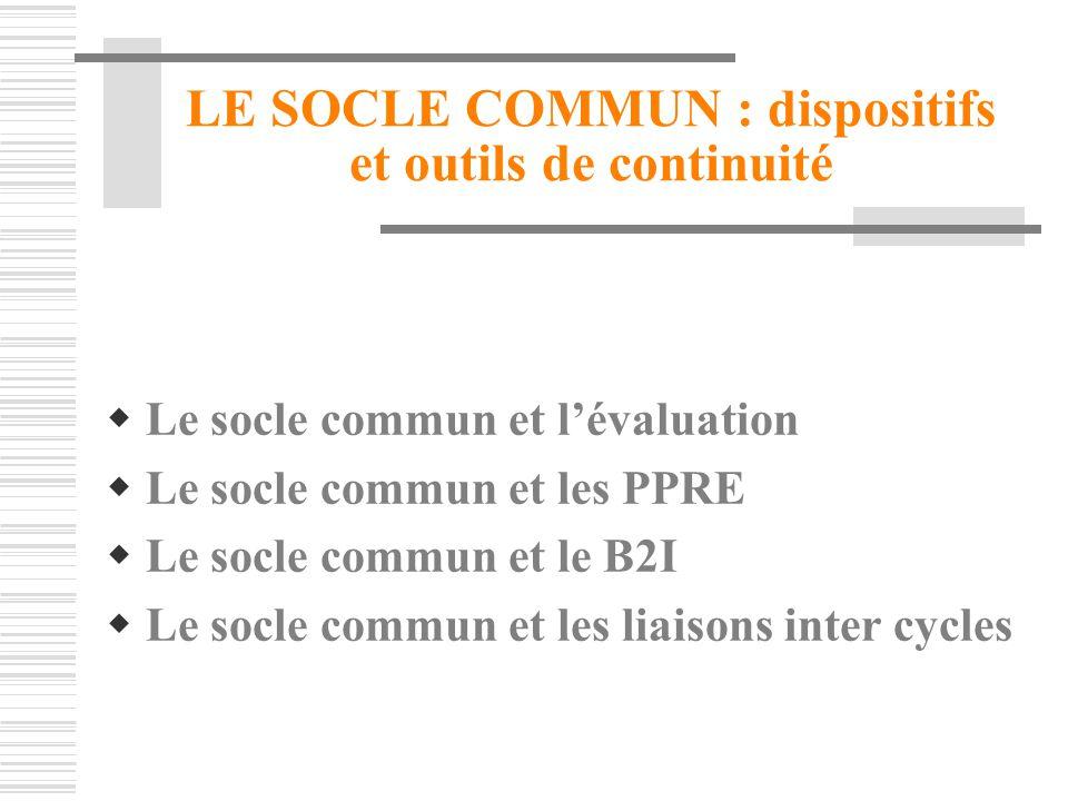 LE SOCLE COMMUN : dispositifs et outils de continuité