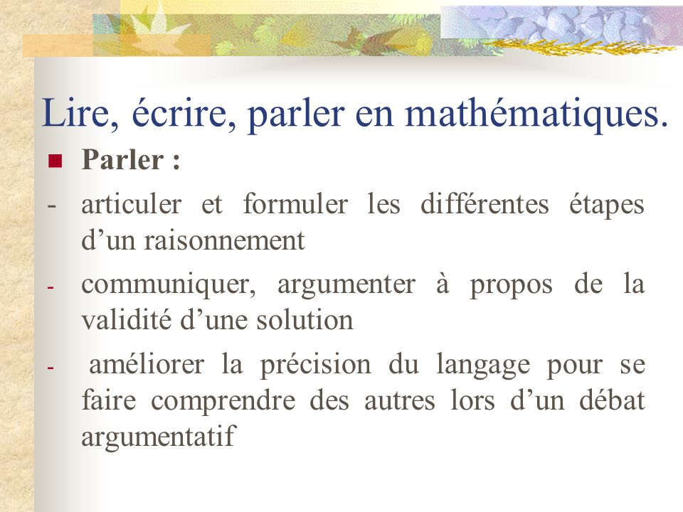 Lire, écrire, parler en mathématiques.