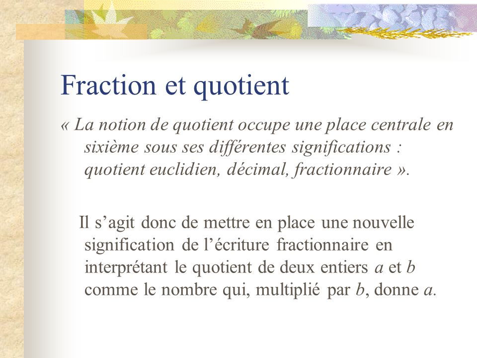 Fraction et quotient