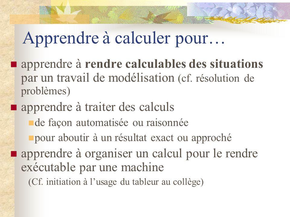 Apprendre à calculer pour…