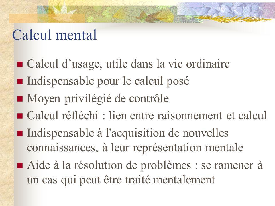Calcul mental Calcul d'usage, utile dans la vie ordinaire