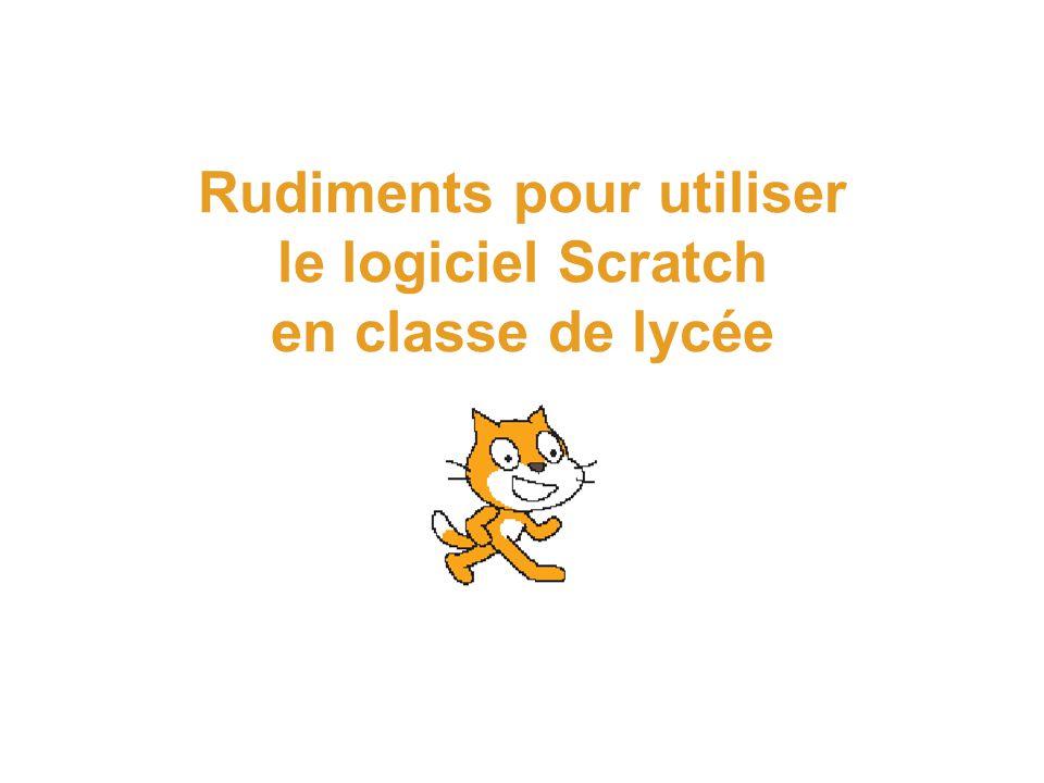 Rudiments pour utiliser le logiciel Scratch en classe de lycée