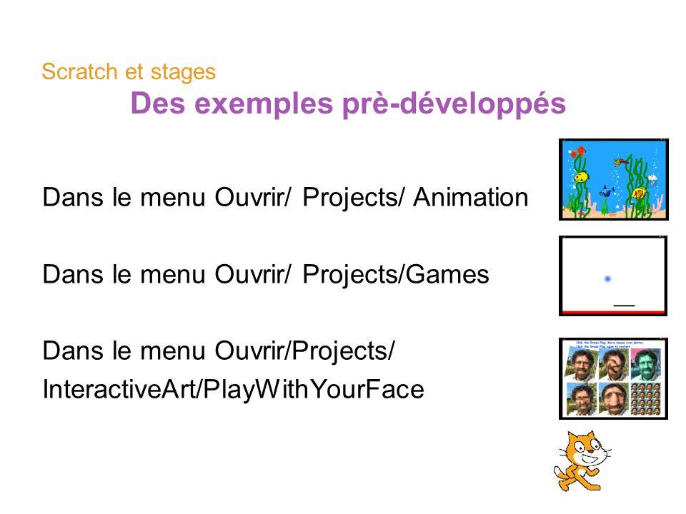 Scratch et stages Des exemples prè-développés