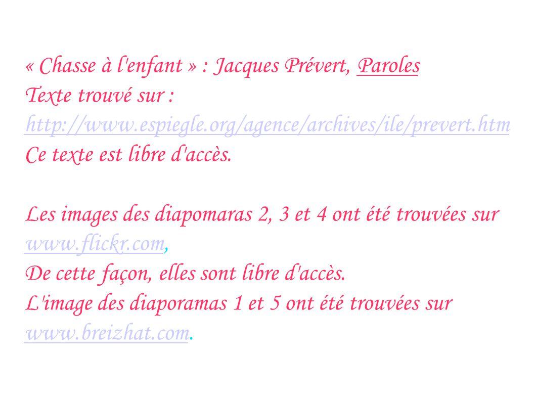 « Chasse à l enfant » : Jacques Prévert, Paroles