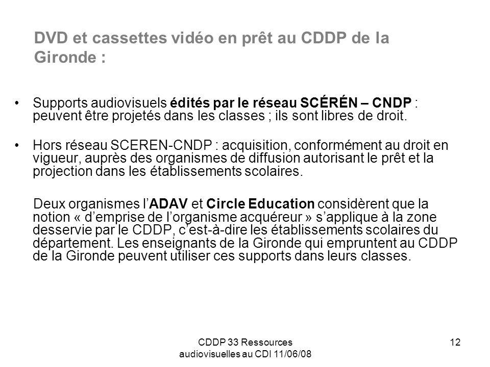 DVD et cassettes vidéo en prêt au CDDP de la Gironde :