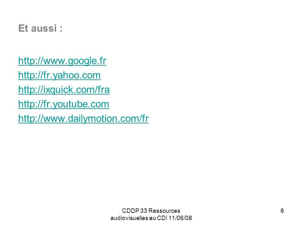 CDDP 33 Ressources audiovisuelles au CDI 11/06/08