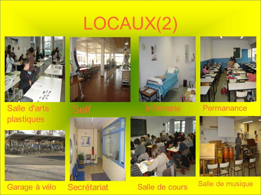 LOCAUX(2) Self Salle d arts plastiques Infirmerie Secrétariat