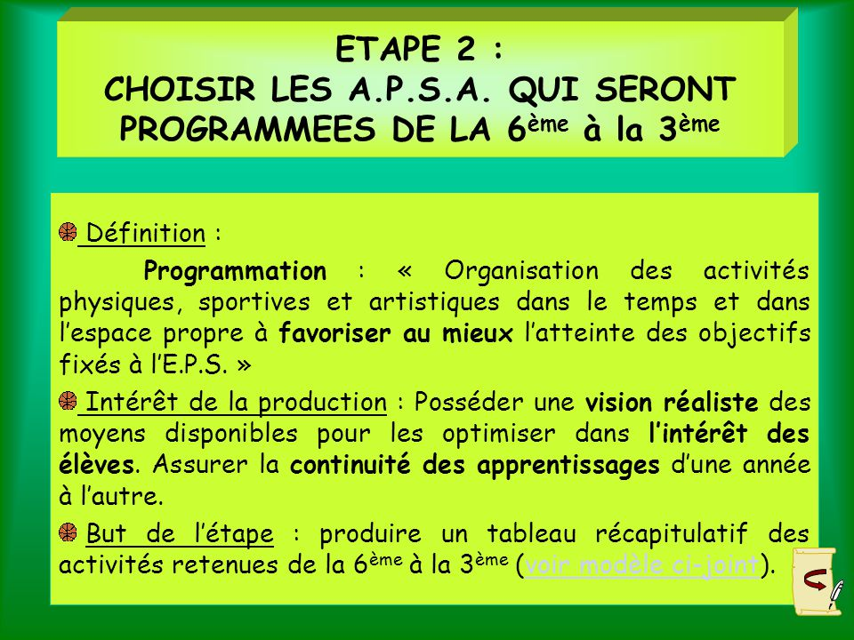 ETAPE 2 : CHOISIR LES A. P. S. A