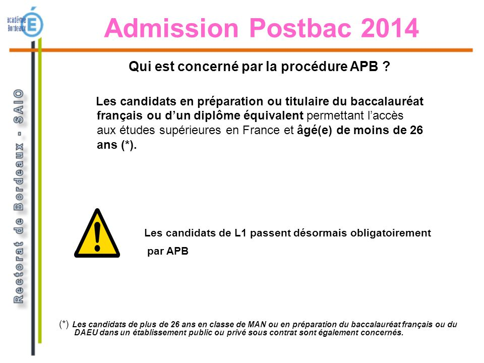 Admission Postbac 2014 Qui est concerné par la procédure APB
