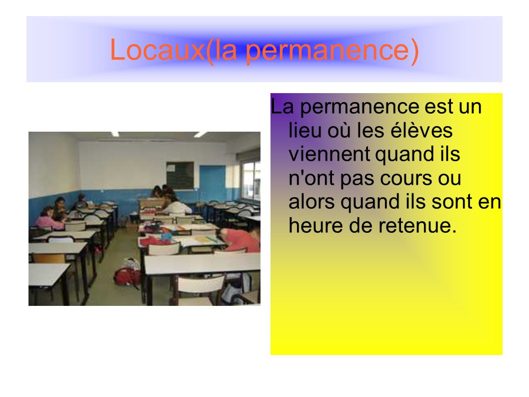 Locaux(la permanence)